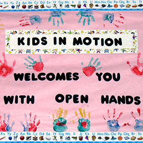 Kids In Motion Welcomes You With Open Hands